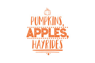 Download Free Pumpkins Apples Hayrides Quote Svg Cut Graphic By Thelucky for Cricut Explore, Silhouette and other cutting machines.