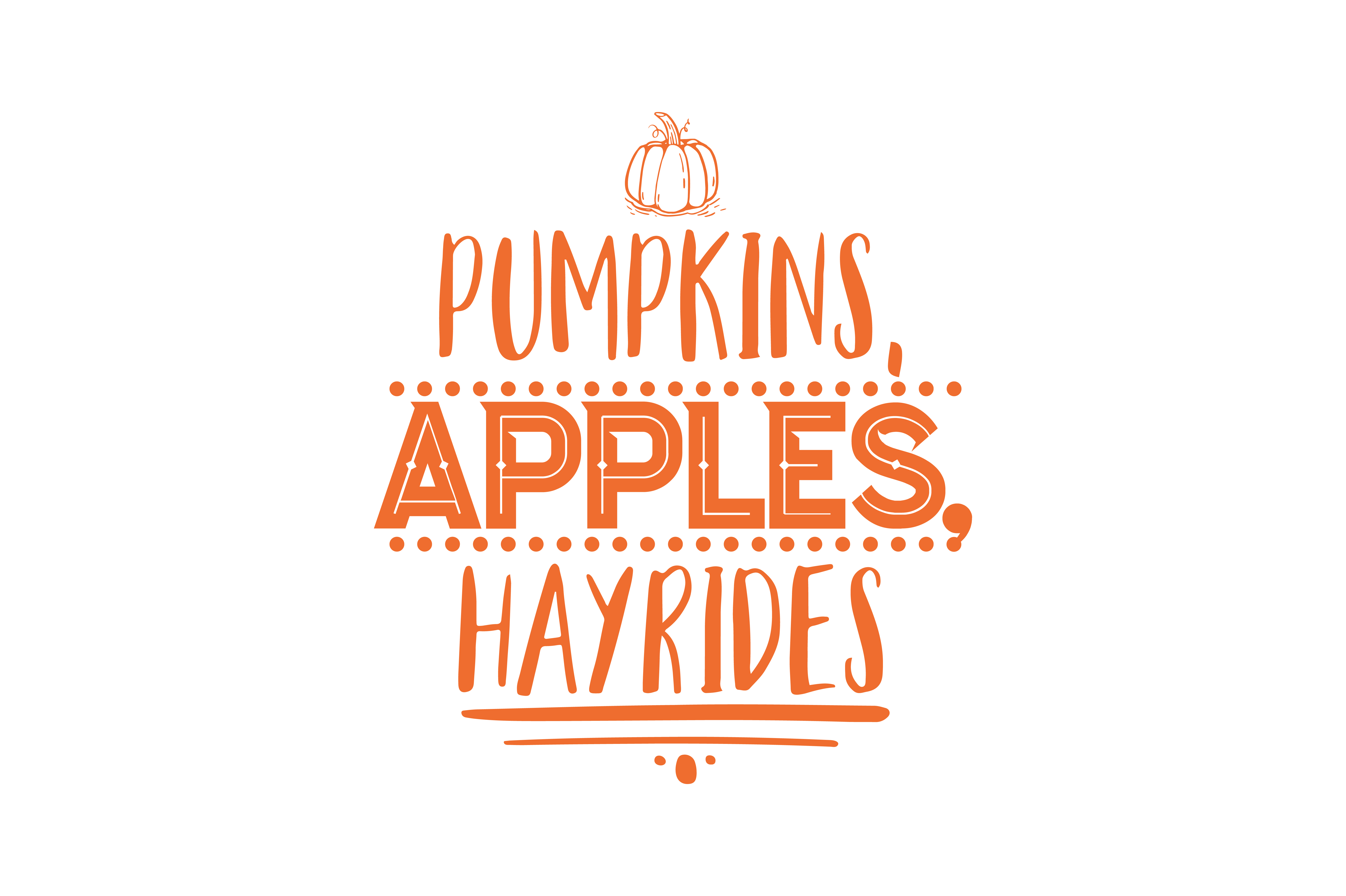 Pumpkins Apples Hayrides Quote Svg Cut Graphic By Thelucky Creative Fabrica