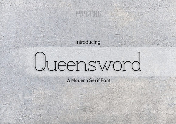 Print on Demand: Queensword Serif Font By Typeting Studio