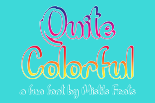 Quite Colorful Font By Misti