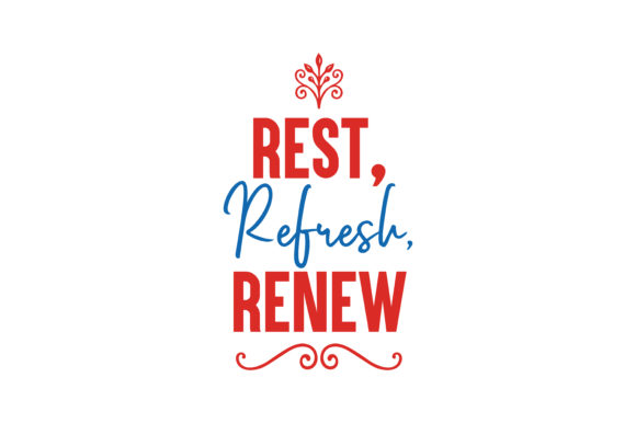 Download Free Rest Refresh Renew Quote Svg Cut Graphic By Thelucky for Cricut Explore, Silhouette and other cutting machines.
