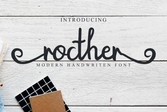 Print on Demand: Rocther Script Script & Handwritten Font By pandanwangi