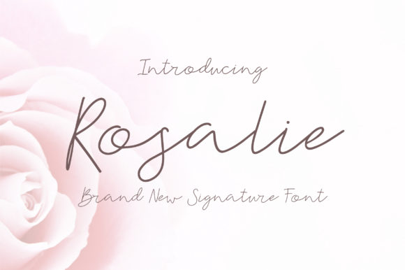 Print on Demand: Rosalie Script & Handwritten Font By sunday nomad