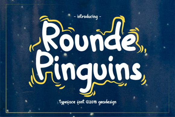Print on Demand: Rounde Pinguins Script & Handwritten Font By geadesign