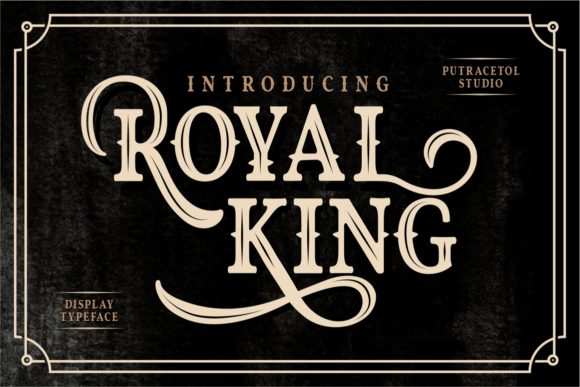 Print on Demand: Royal King Display Font By putracetol