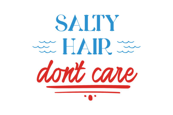 Download Free Salty Hair Don T Care Quote Svg Cut Graphic By Thelucky for Cricut Explore, Silhouette and other cutting machines.