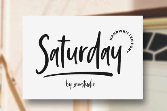 Print on Demand: Saturday Vibes Script & Handwritten Font By Sronstudio