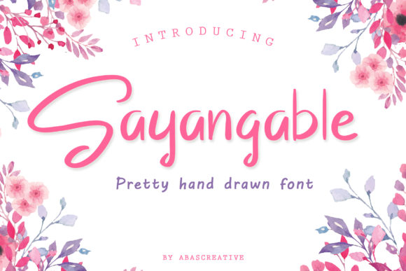 Print on Demand: Sayangable Script & Handwritten Font By AbasCreative