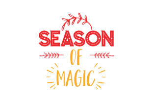 Download Free Season Of Magic Quote Svg Cut Graphic By Thelucky Creative Fabrica for Cricut Explore, Silhouette and other cutting machines.