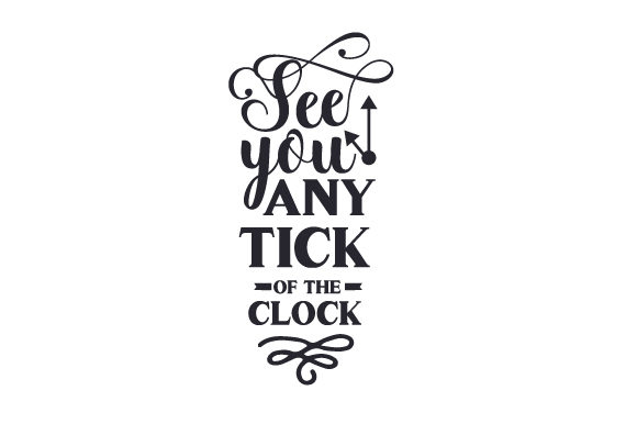 See You Any Tick of the Clock Australia Craft Cut File By Creative Fabrica Crafts
