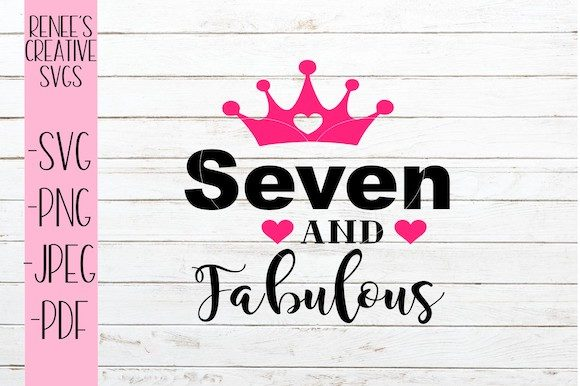 Download Free Seven And Fabulous Svg Graphic By Reneescreativesvgs Creative for Cricut Explore, Silhouette and other cutting machines.