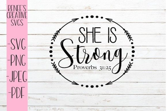 Download Free She Is Strong Svg Graphic By Reneescreativesvgs Creative Fabrica for Cricut Explore, Silhouette and other cutting machines.