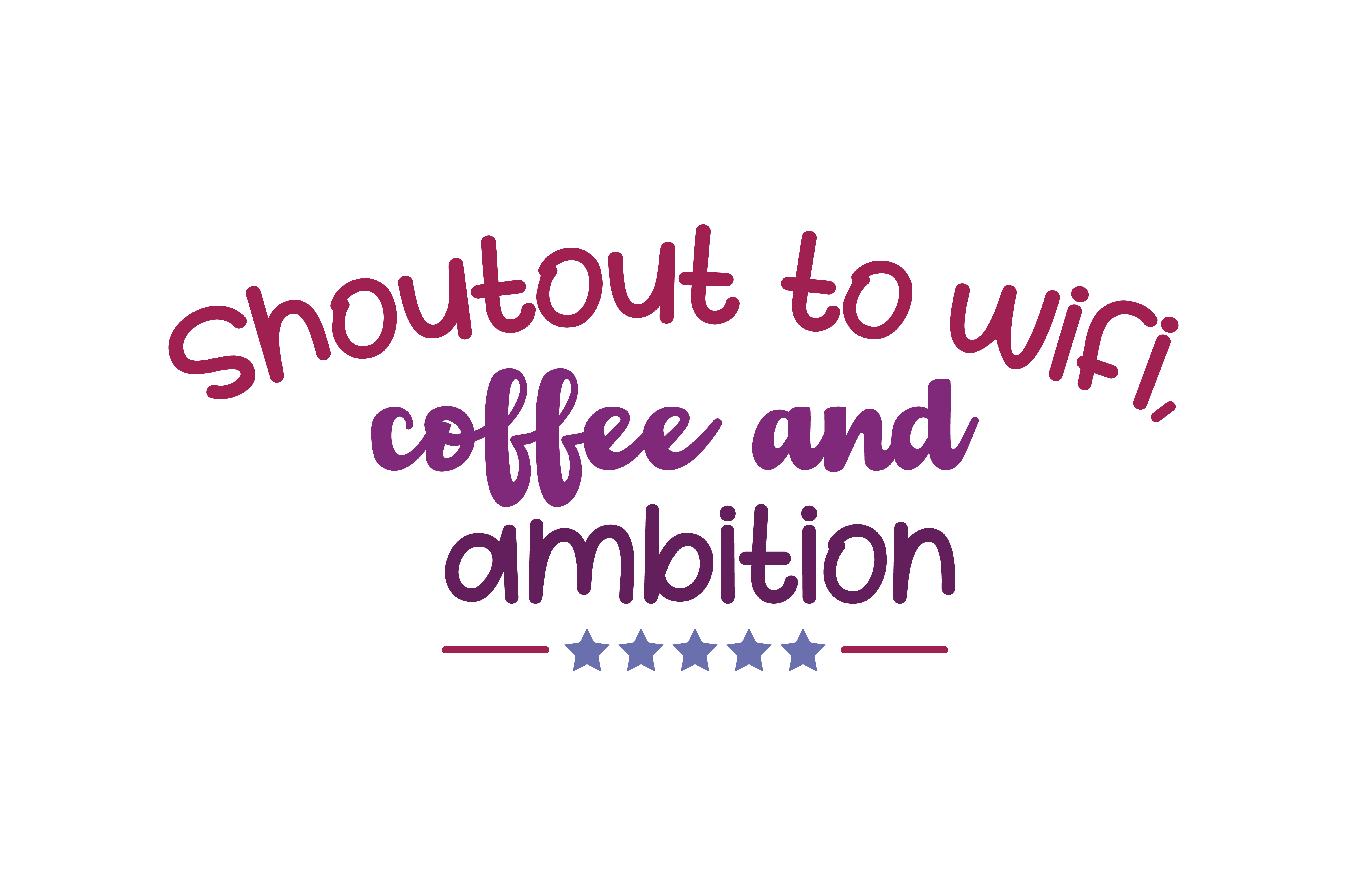 Download Free Shoutout To Wifi Coffee And Ambition Quote Svg Cut Graphic By for Cricut Explore, Silhouette and other cutting machines.