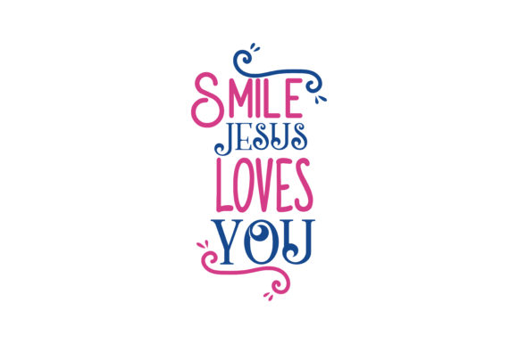 Download Free Smile Jesus Loves You Quote Svg Cut Graphic By Thelucky Creative Fabrica for Cricut Explore, Silhouette and other cutting machines.