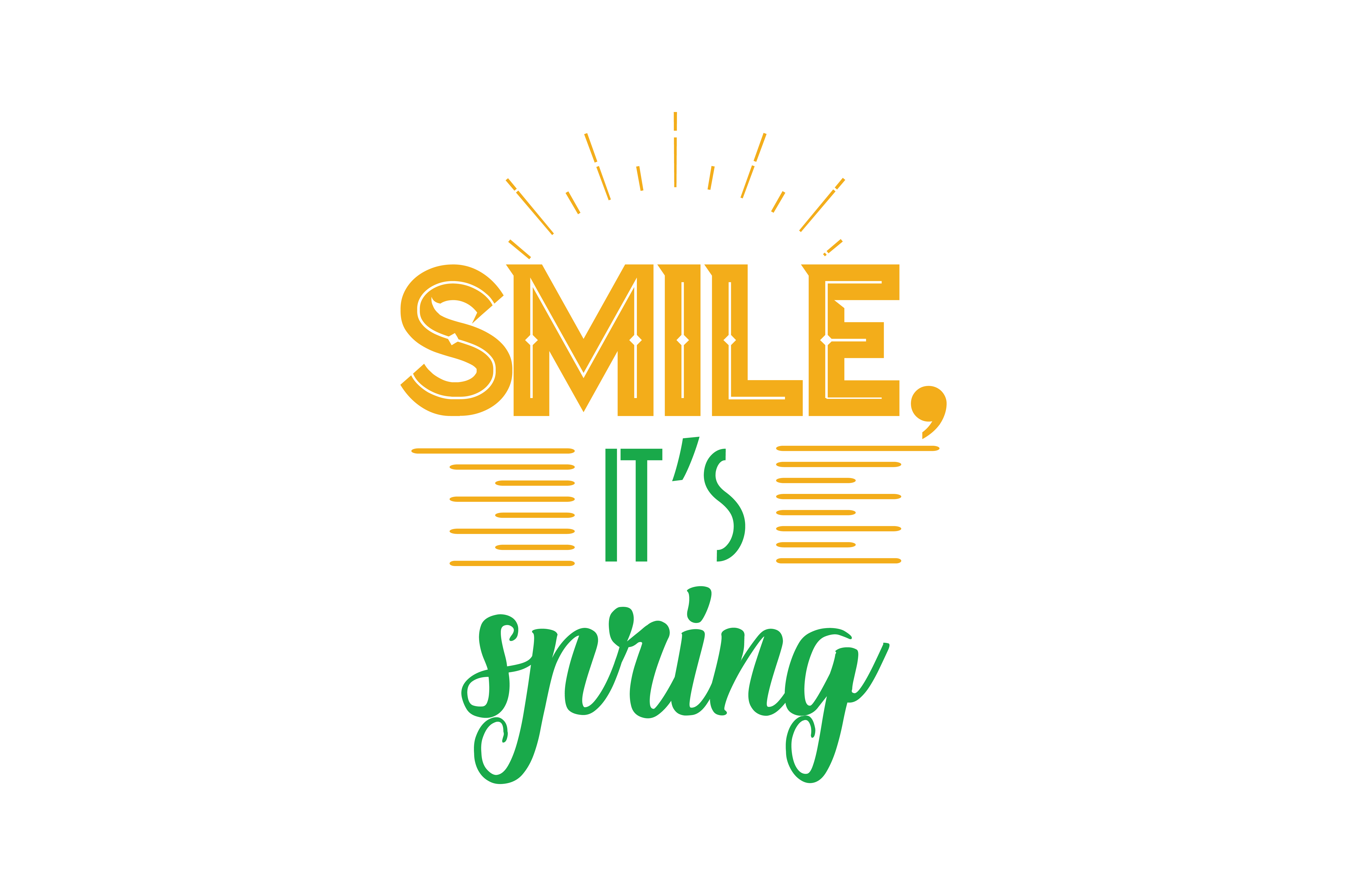 Download Free Smile Its Spring Quote Svg Cut Graphic By Thelucky Creative Fabrica for Cricut Explore, Silhouette and other cutting machines.
