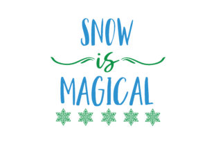 Download Free Snow Is Magical Quote Svg Cut Graphic By Thelucky Creative Fabrica for Cricut Explore, Silhouette and other cutting machines.