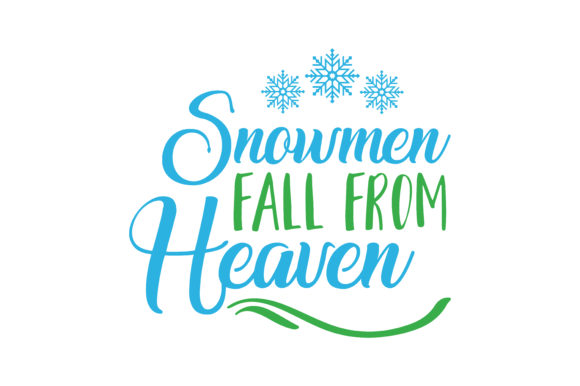 Download Free Snowmen Fall From Heaven Quote Svg Cut Graphic By Thelucky for Cricut Explore, Silhouette and other cutting machines.