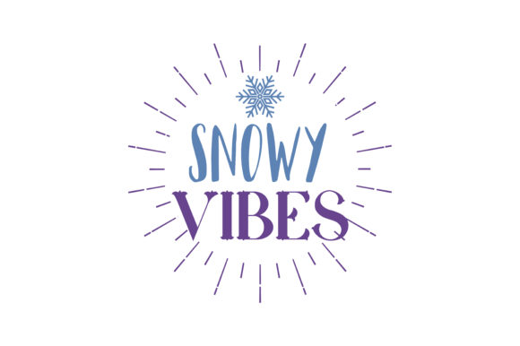 Print on Demand: Snowy Vibes Quote SVG Cut Graphic Crafts By TheLucky