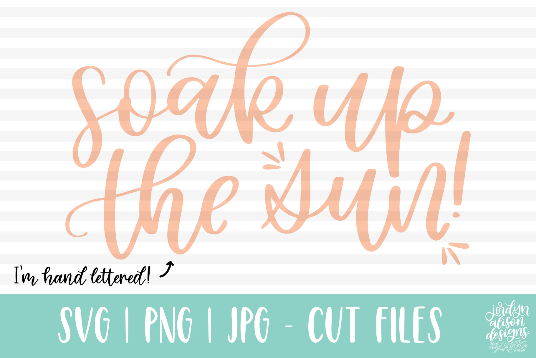 Download Free Soak Up The Sun Hand Lettered Summer Graphic By for Cricut Explore, Silhouette and other cutting machines.