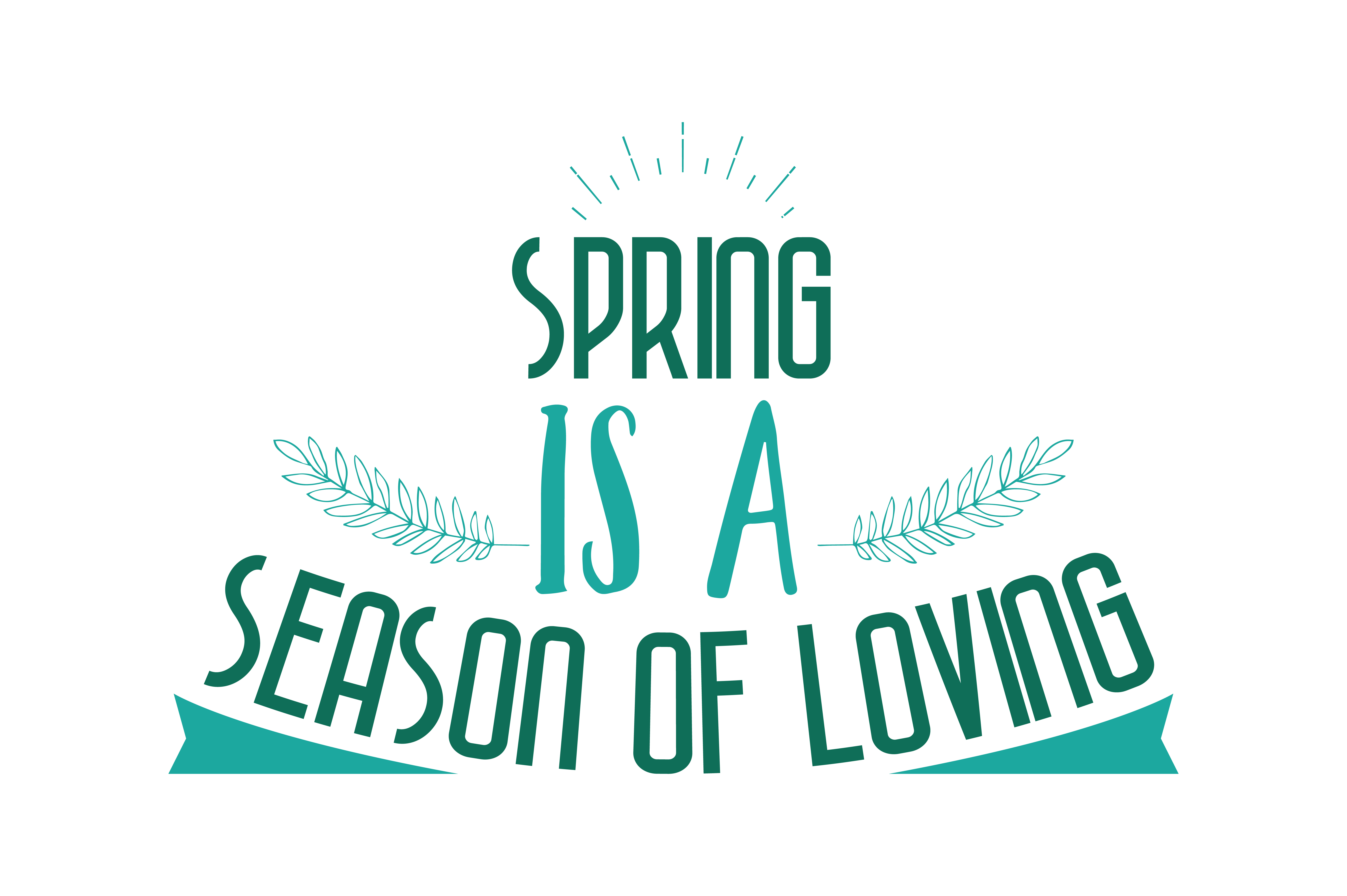 Download Free Spring Is A Season Of Loving Quote Svg Cut Graphic By Thelucky for Cricut Explore, Silhouette and other cutting machines.