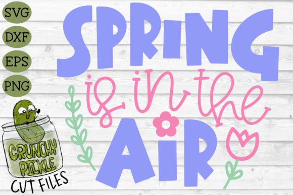 Spring is in the Air Cut File with Floral Elements Graphic Crafts By Crunchy Pickle - Image 2