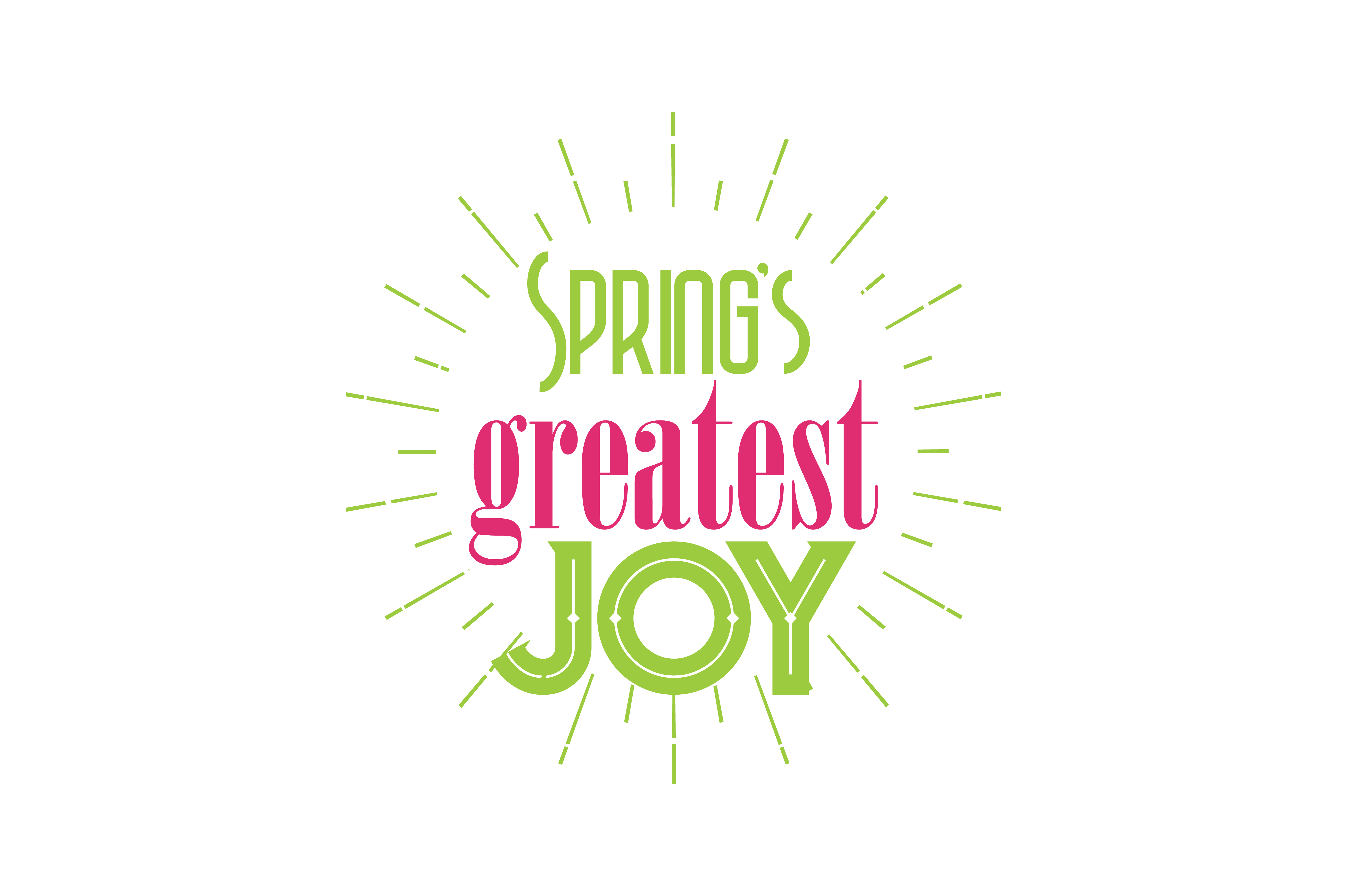 Download Free Spring S Greatest Joy Quote Svg Cut Graphic By Thelucky for Cricut Explore, Silhouette and other cutting machines.