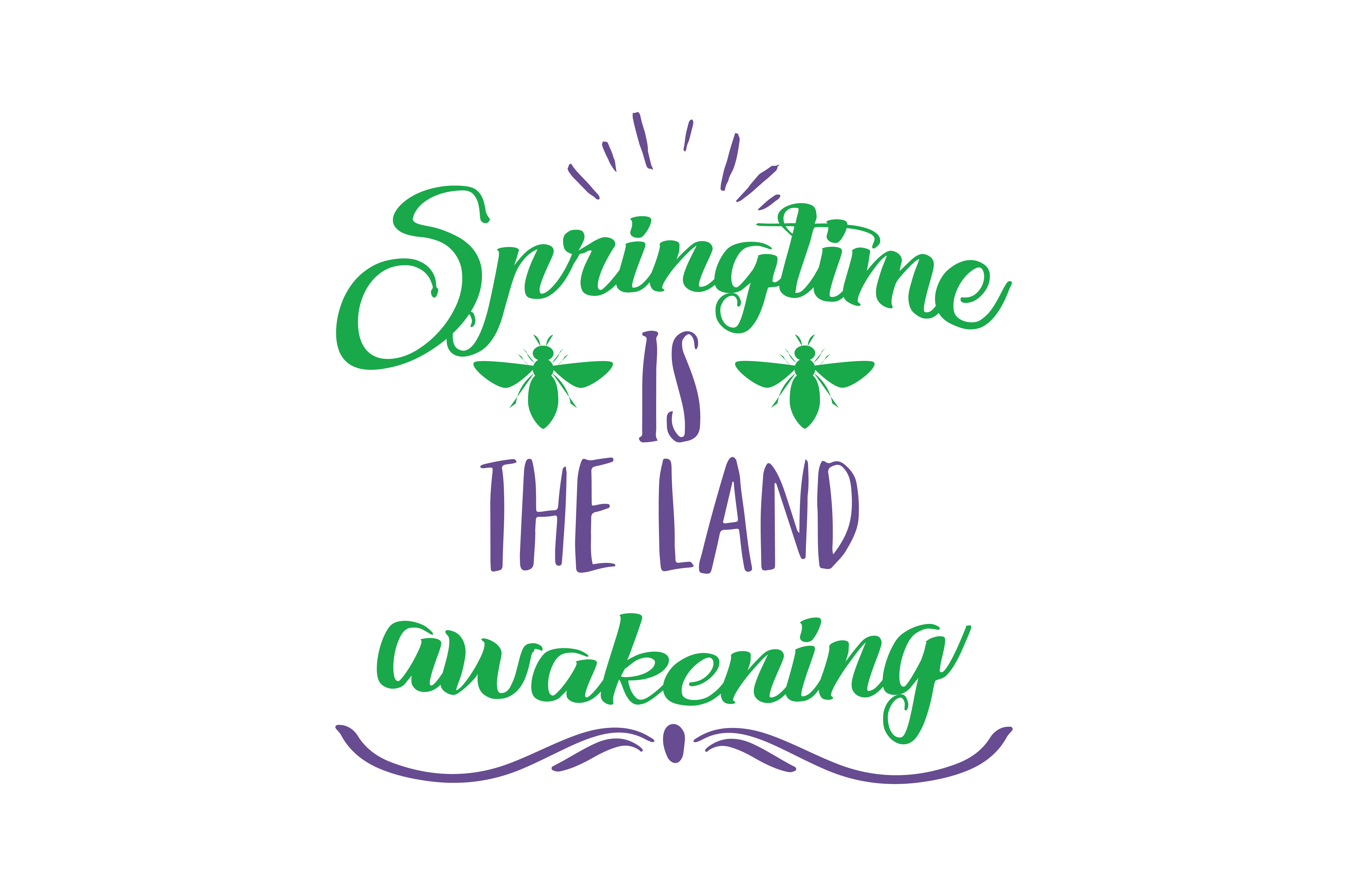 Download Free Springtime Is The Land Awakening Quote Svg Cut Graphic By for Cricut Explore, Silhouette and other cutting machines.