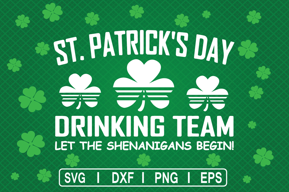 Download Free St Patrick S Day Drinking Team Graphic By Svg Cuts Creative for Cricut Explore, Silhouette and other cutting machines.