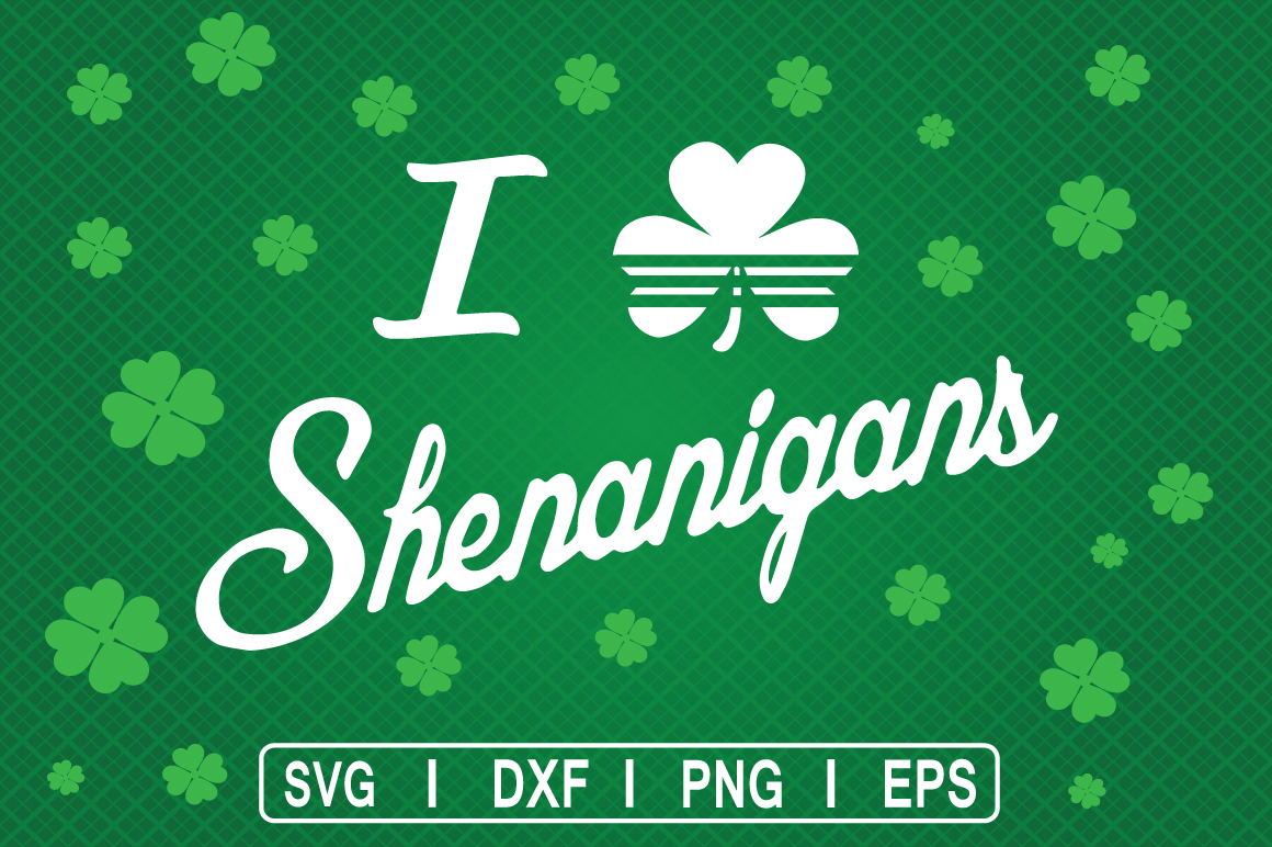 Download Free St Patrick S Day Shenanigans Svg Graphic By Svg Cuts Creative for Cricut Explore, Silhouette and other cutting machines.