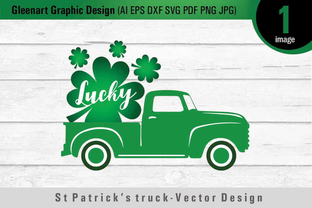 Download Free St Patrick S Day Truck Graphic By Gleenart Graphic Design for Cricut Explore, Silhouette and other cutting machines.