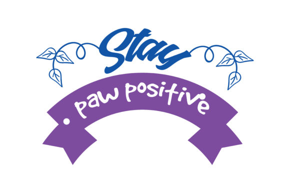 Print on Demand: Stay Paw Positive Quote SVG Cut Graphic Crafts By TheLucky