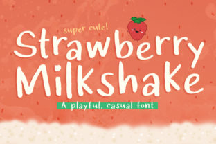Strawberry Milkshake Font By Reg Silva Art Shop