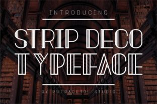 Print on Demand: Strip Deco Display Font By putracetol