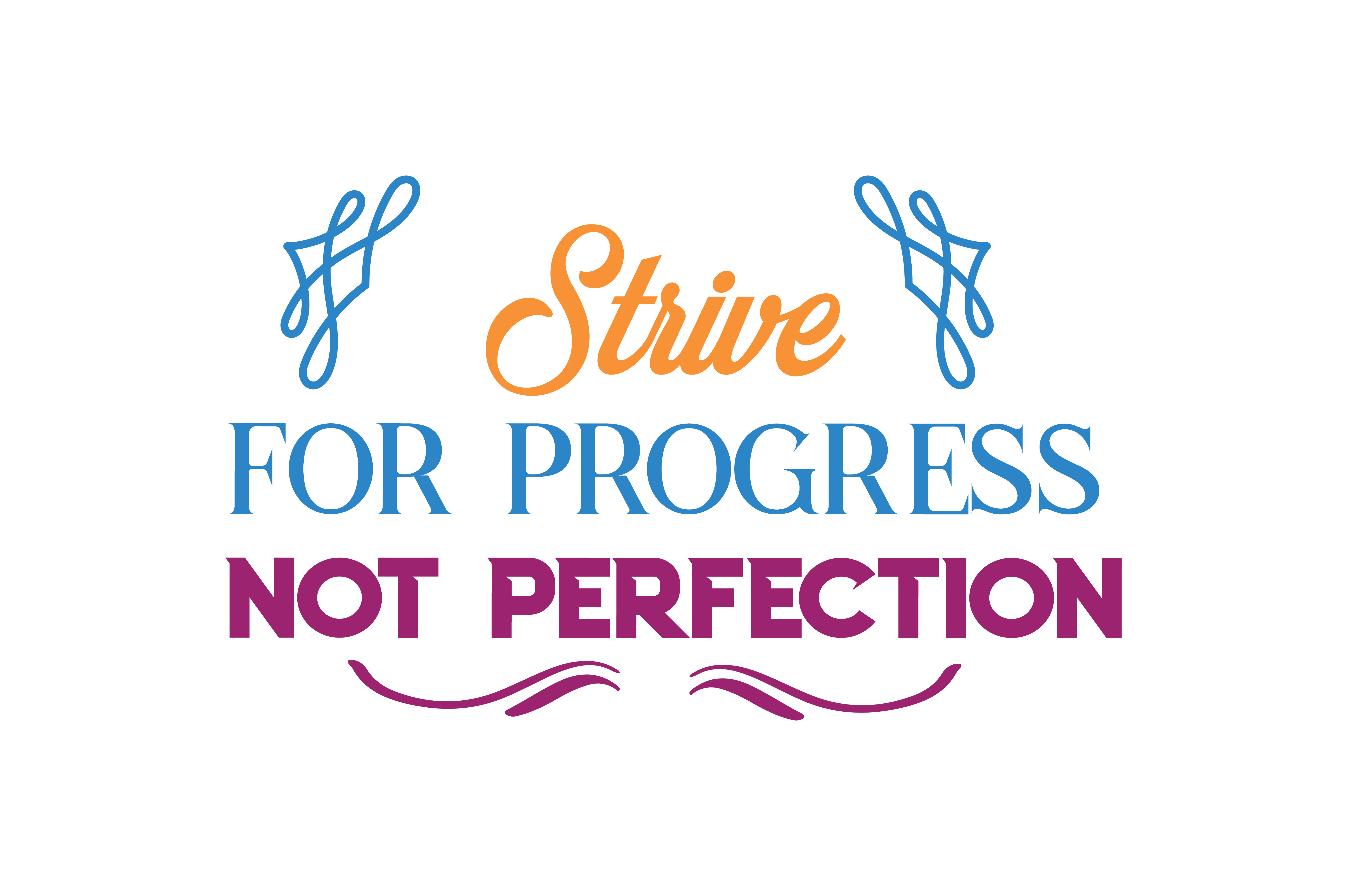 Download Free Strive For Progress Not Perfection Quote Svg Cut Graphic By for Cricut Explore, Silhouette and other cutting machines.