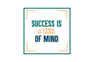 Download Free Success Is A State Of Mind Quote Svg Cut Graphic By Thelucky for Cricut Explore, Silhouette and other cutting machines.