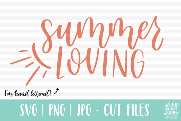 Summer Loving, Hand Lettered Graphic By jordynalisondesigns