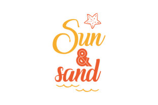 Download Free Sun Sand Quote Svg Cut Graphic By Thelucky Creative Fabrica for Cricut Explore, Silhouette and other cutting machines.