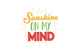 Download Free Sunshine On My Mind Quote Svg Cut Graphic By Thelucky for Cricut Explore, Silhouette and other cutting machines.