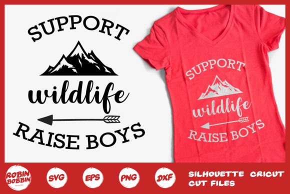 Support Wildlife Raise Bouts Svg - Mother SVG Graphic By RobinBobbinDesign
