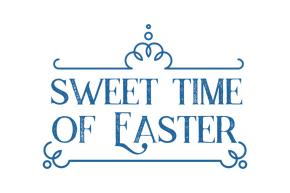 Download Free Sweet Time Of Easter Quote Svg Cut Graphic By Thelucky for Cricut Explore, Silhouette and other cutting machines.