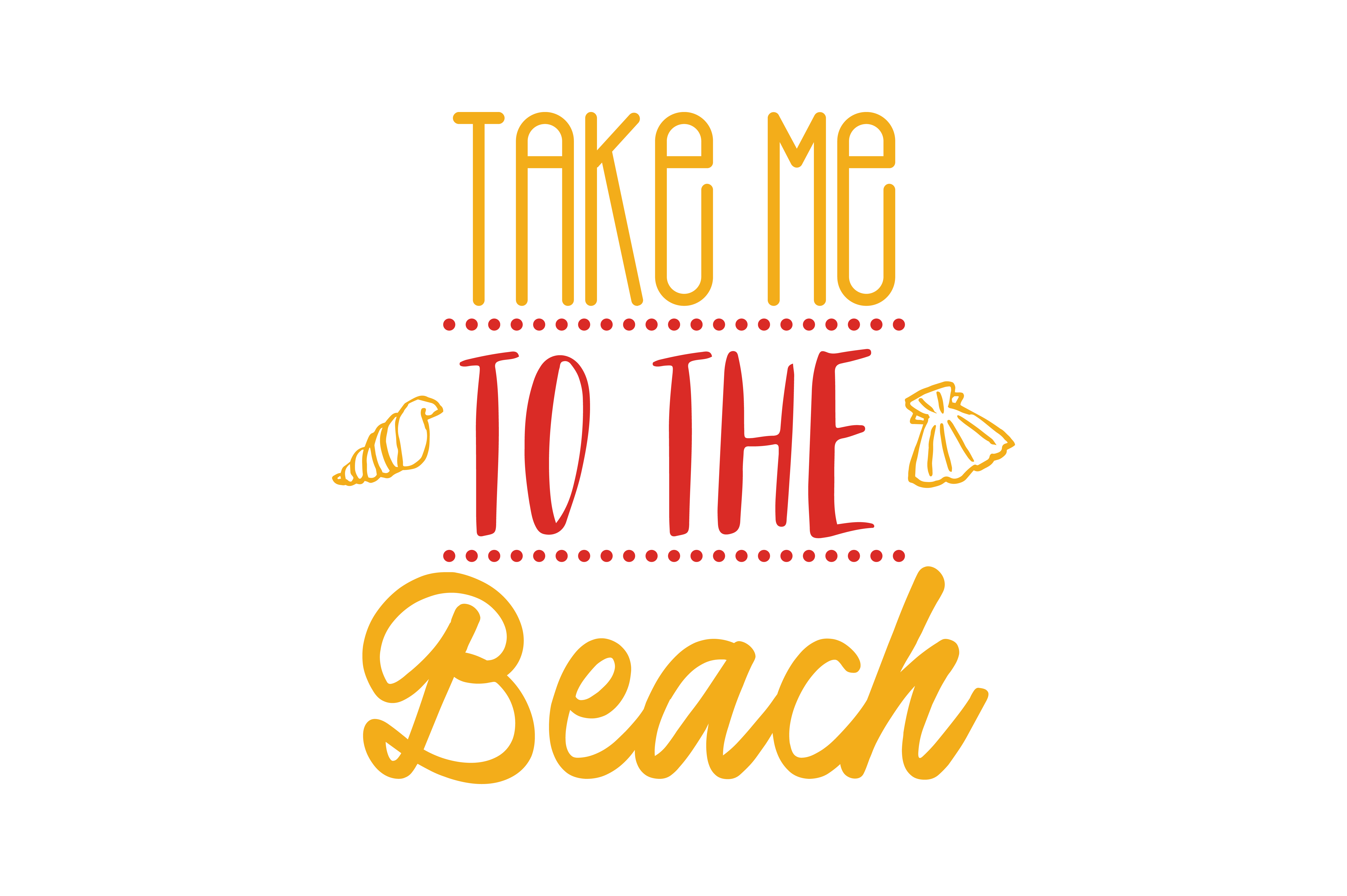 Take Me To The Beach Quote Svg Cut Graphic By Thelucky Creative Fabrica