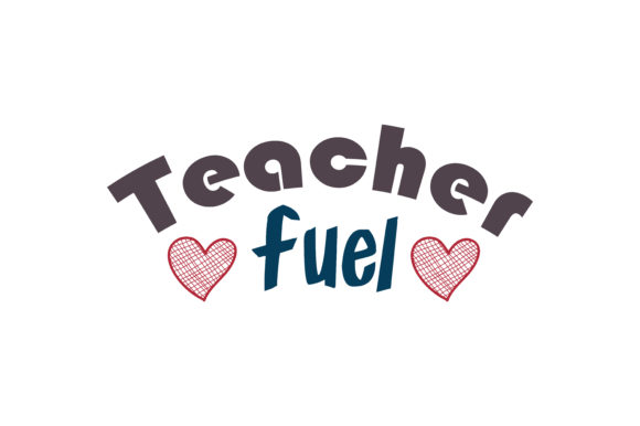Download Free Teacher Fuel Quote Svg Cut Graphic By Thelucky Creative Fabrica for Cricut Explore, Silhouette and other cutting machines.