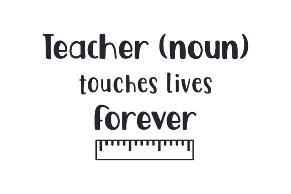 Download Free Teacher Noun Touches Lives Forever Svg Cut File By Creative for Cricut Explore, Silhouette and other cutting machines.