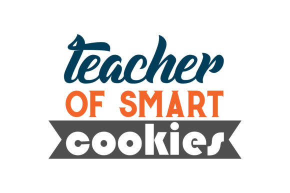 Download Free Teacher Of Smart Cookies Quote Svg Cut Graphic By Thelucky for Cricut Explore, Silhouette and other cutting machines.