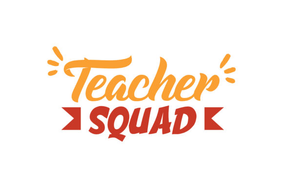 Download Free Teacher Squad Quote Svg Cut Graphic By Thelucky Creative Fabrica for Cricut Explore, Silhouette and other cutting machines.