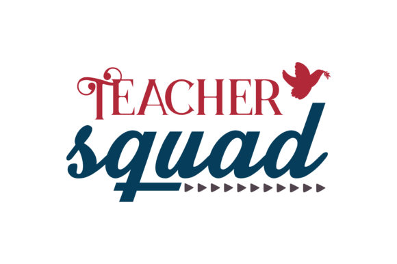 Teacher Squad Quote Svg Cut Graphic By Thelucky Creative Fabrica