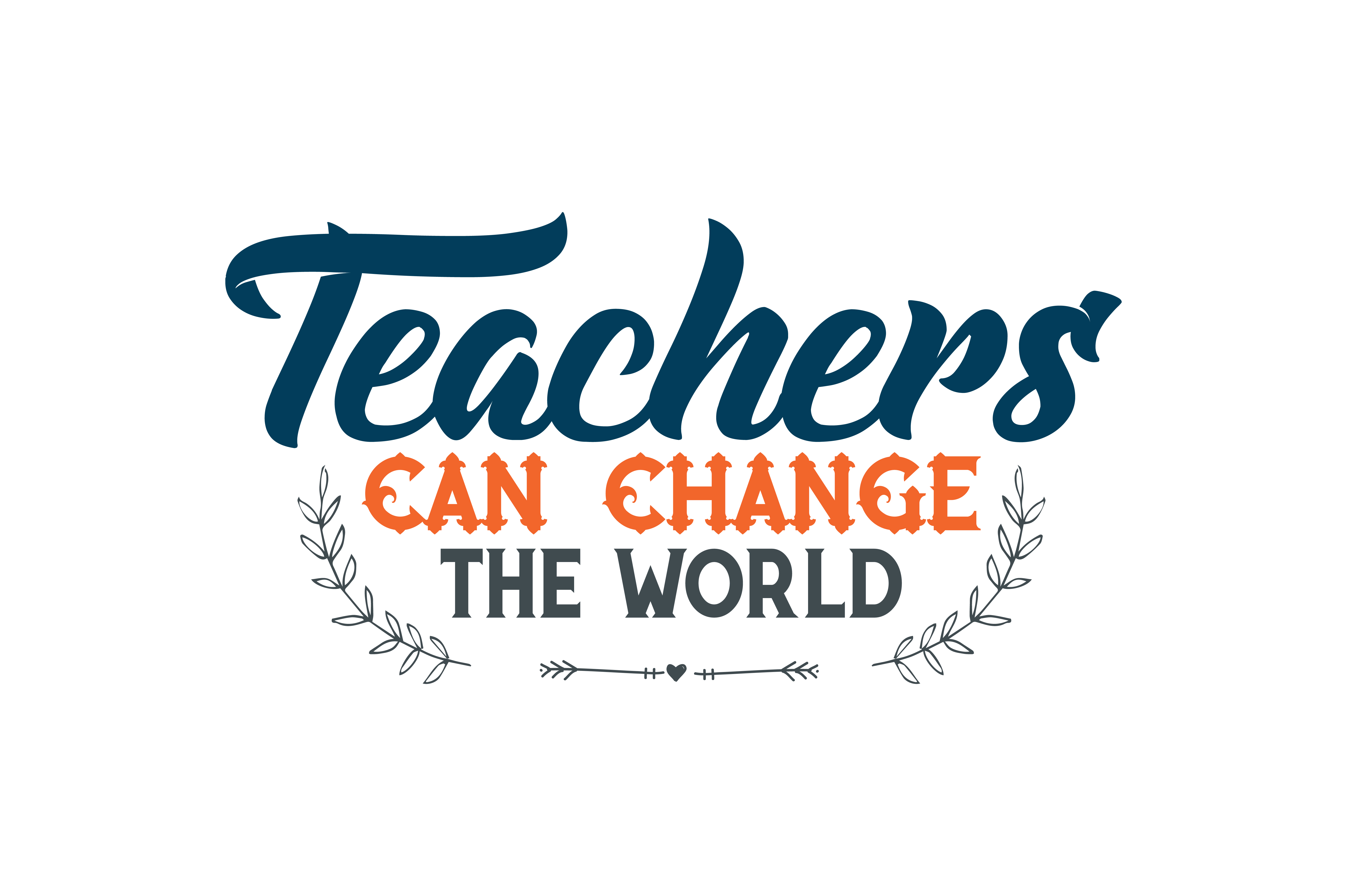 Download Free Teachers Can Change The World Quote Svg Cut Graphic By Thelucky for Cricut Explore, Silhouette and other cutting machines.