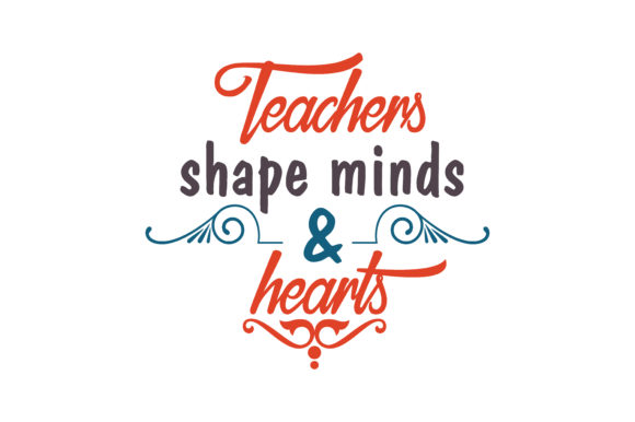 Download Free Teachers Shape Minds And Hearts Quote Svg Cut Graphic By for Cricut Explore, Silhouette and other cutting machines.