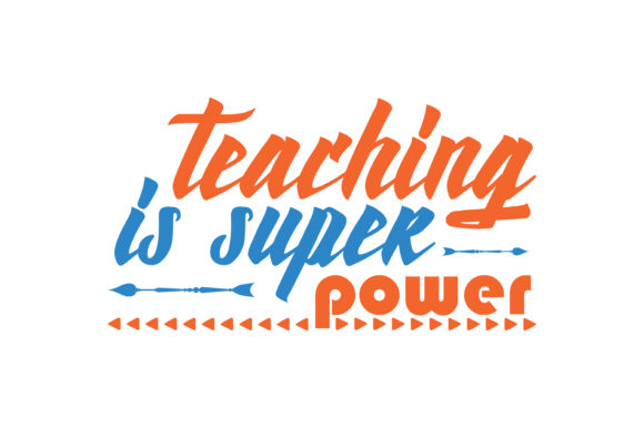 Download Free Teaching Is Super Power Quote Svg Cut Graphic By Thelucky for Cricut Explore, Silhouette and other cutting machines.