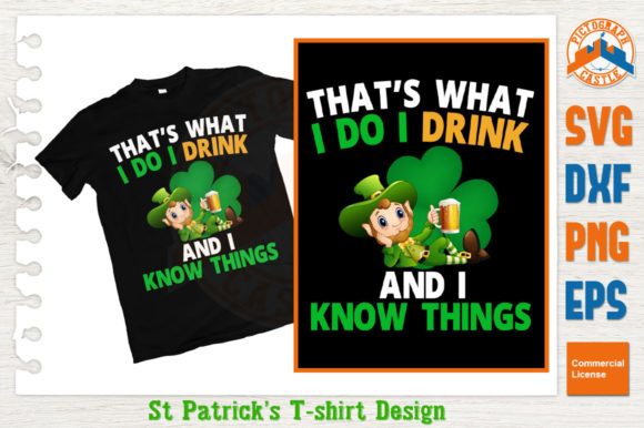 Download Free That S What I Do I Drink St Patrick S Day Svg Graphic By for Cricut Explore, Silhouette and other cutting machines.